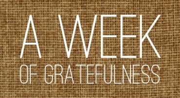 A week of gratefulness
