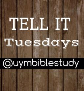 Tell it Tuesdays